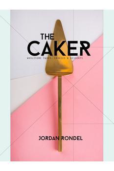 商品The Caker Wholesome Cakes, Cookies And Desserts (2015) Cookbook图片